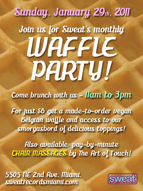 January's Waffle Party This Sunday - Sweat Records