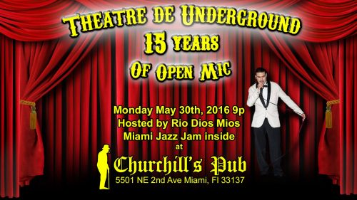 05.30.16 Theater De Underground
